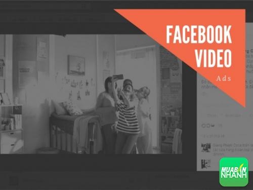 Quảng cáo video trên Facebook hiệu quả